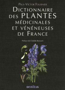 Fournier : dictionnaire des plantes médicinales et vénéneuses de France