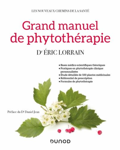 Grand manuel de phytothérapie d'Eric Lorrain : revue de livre